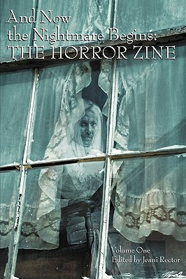 And Now the Nightmare Begins: The Horror Zine