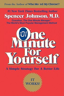 One minute for yourself by spencer johnson 555300 solutioingenieria Gallery