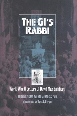 the-gi-s-rabbi-world-war-ii-letters-of-david-max-eichhorn