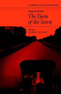 Benjamin Britten: The Turn of the Screw