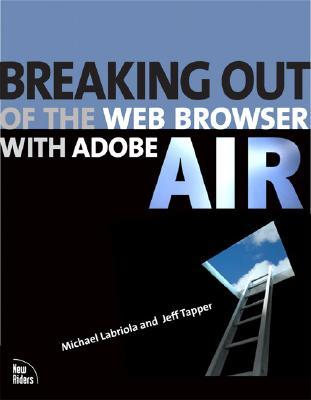 Breaking Out of the Web Browser with Ado...