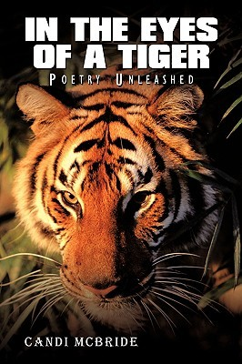 In the Eyes of a Tiger: Poetry Unleashed