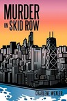 Murder on Skid Row