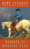 Payback At Morning Peak-A Novel Of The American West