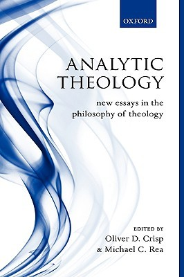 analytic theology new essays in the philosophy of theology by  5908390