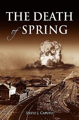 The Death of Spring by Silvio J. Caputo