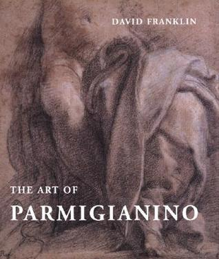 The Art of Parmigianino