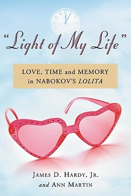 """""""Light of My Life"""": Love, Time and Memory in Nabokov's Lolita"""