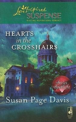 Hearts in the Crosshairs by Susan Page Davis