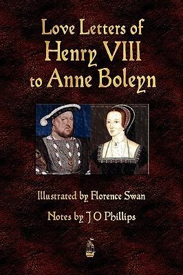 Love Letters Of Henry VIII To Anne Boleyn (ePUB)