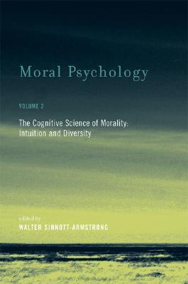 Moral Psychology by Walter Sinnott-Armstrong