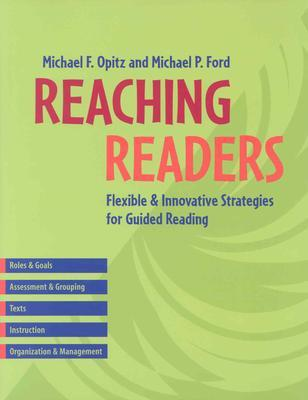 Reaching Readers by Michael F. Opitz