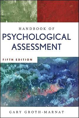 Handbook of Psychological Assessment by Gary GrothMarnat