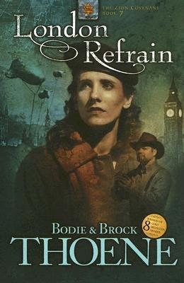 Ebook London Refrain by Bodie Thoene read!