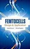 Femtocells: Design & Application