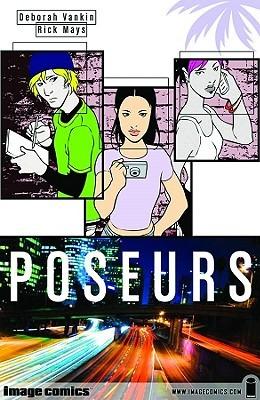 Poseurs by Deborah Vankin