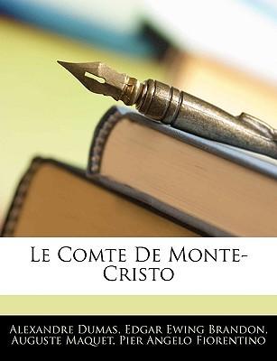 Le Comte de Monte-Cristo (Abridged and Annotated by Edgar Ewing Brandon)