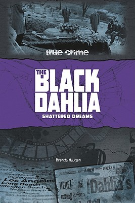 The Black Dahlia: Shattered Dreams