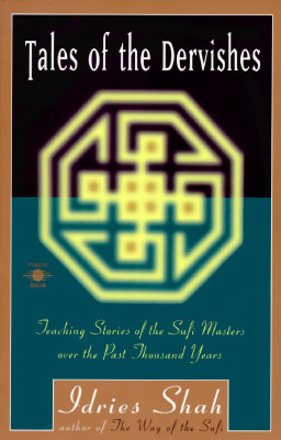Tales of the Dervishes by Idries Shah