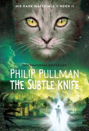 The Subtle Knife(His Dark Materials 2)