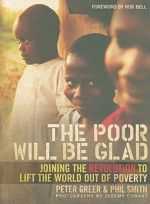 the-poor-will-be-glad-joining-the-revolution-to-lift-the-world-out-of-poverty