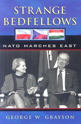 Strange Bedfellows: NATO Marches East