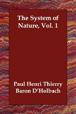 The System of Nature, Vol. 1