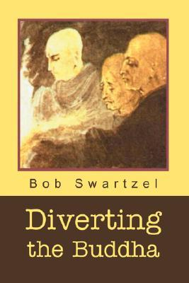 Diverting the Buddha