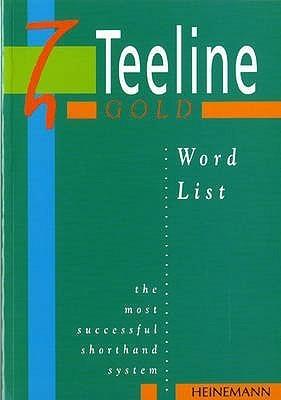 Teeline Gold Word List: Word List