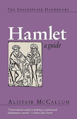 Hamlet: A Guide