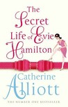 The Secret Life Of Evie Hamilton by Catherine Alliott