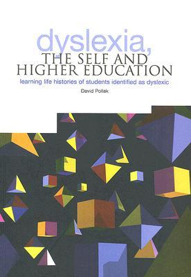 Dyslexia, the Self and Higher Education