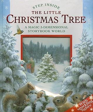 Step Inside: The Little Christmas Tree: A Magic 3 ...