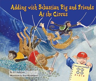 Adding With Sebastian Pig And Friends: At The Circus