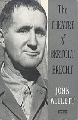 The Theatre of Bertolt Brecht