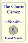 The Charm Carver