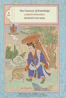 The Treasury of Knowledge by Jamgon Kongtrul Lodro Taye