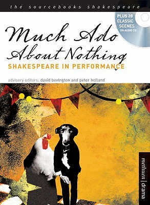 Much Ado About Nothing: Shakespeare In Performance