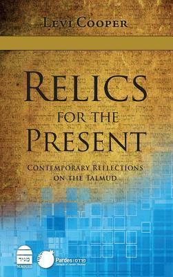 Relics for the Present by Levi Cooper