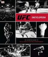 UFC Encyclopedia: The Definitive Guide to the Ultimate Fighting Championship