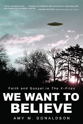We Want to Believe: Faith and Gospel in the X-Files