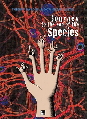 Journey to the End of the Species, I