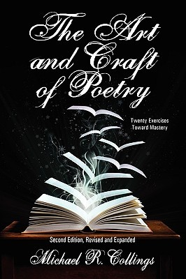The Art and Craft of Poetry by Michael R. Collings