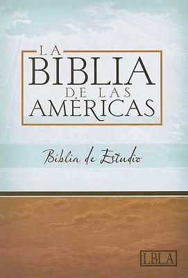Holy Bible: LBLA Biblia de Estudio