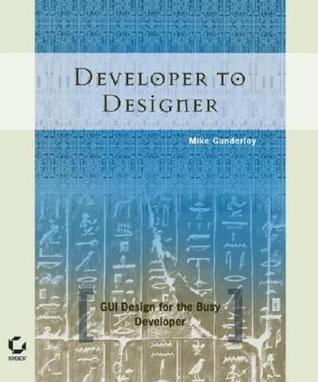 Developer to Designer: GUI Design for the Busy Developer