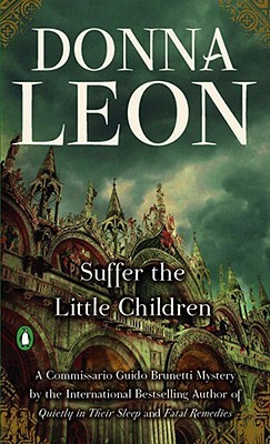 Suffer the Little Children by Donna Leon