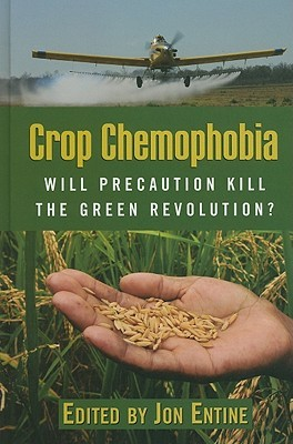 crop-chemophobia-will-precaution-kill-the-green-revolution