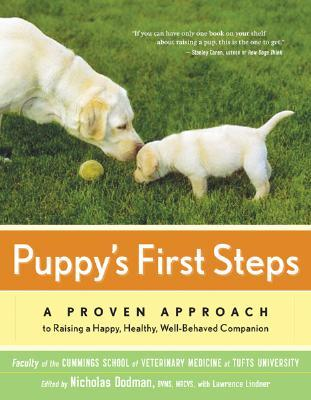 Puppy's First Steps by Faculty of the Cummings Sch...
