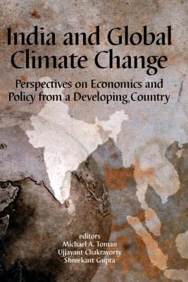 India and Global Climate Change: Perspectives on Economics and Policy from a Developing Country
