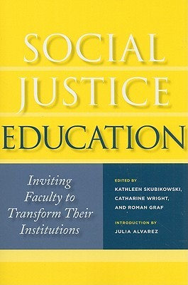 Social Justice Education by Kathleen Skubikowski